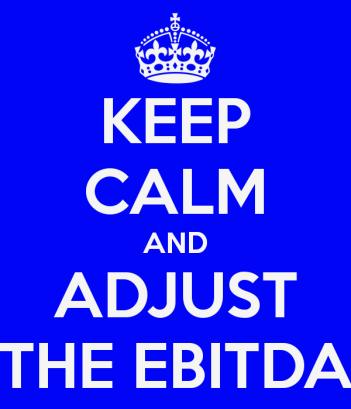 keep-calm-and-adjust-the-ebitda (1)